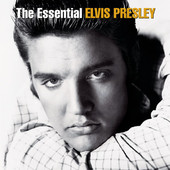 Elvis Presley | The Essential Elvis Presley (Remastered)